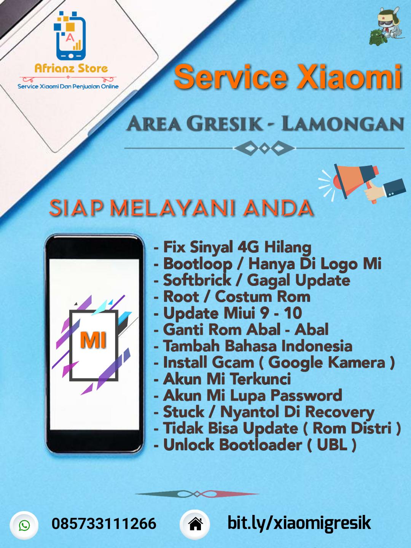 Jasa Flash / Service All Xiaomi  Area Gresik - Lamongan - Surabaya